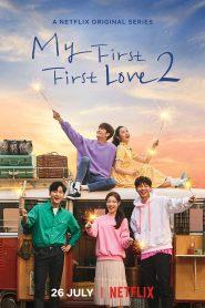 Mi primer amor de verdad (My First First Love): Temporada 2