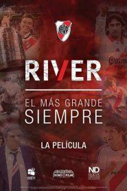 River, el Más Grande Siempre