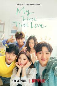 Mi primer amor de verdad (My First First Love)