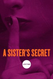 Intercambio secreto (A Sister's Secret)