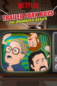 Trailer Park Boys: The Animated Series: Temporada 1