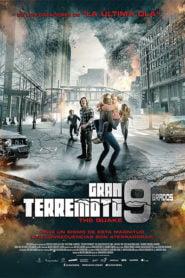 El Gran terremoto 9 grados (The Quake)