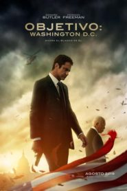 Objetivo: Washington D.C. / Agente bajo fuego (Angel Has Fallen)