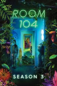 Room 104: Temporada 3