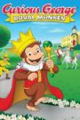 Jorge El Curioso: El Mono Real (Curious George: Royal Monkey)