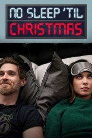 No duermas hasta navidad (No Sleep 'Til Christmas)