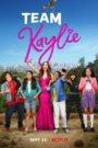Equipo Kaylie (Team Kaylie)