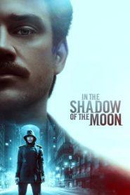 El lado siniestro de la luna / Ocultos por la Luna (In the Shadow of the Moon)