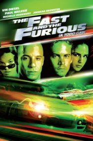 Rápidos y Furiosos 1 / A Todo Gas 1 / The Fast and the Furious 1