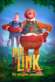 Mr. Link: El origen perdido / Sr. Link (Missing Link)