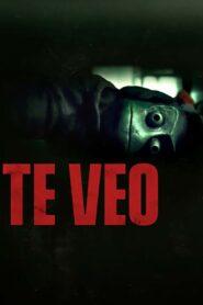 Te veo (I See You)
