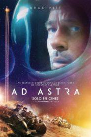 Ad Astra: hacia las estrellas