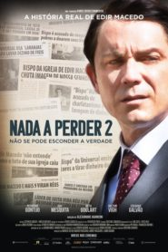 Nada que perder 2 (Nothing to Lose – Part 2)