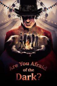 ¿Le Temes a la Oscuridad? / Are You Afraid of the Dark?