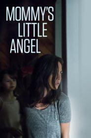 El ángel Maligno (Mommy's Little Angel)