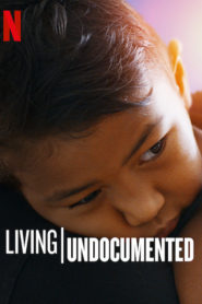 Indocumentados (Living Undocumented)