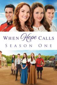 When Hope Calls: Temporada 1