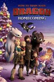 Cómo Entrenar a tu Dragón: Regreso a Casa (How to Train Your Dragon: Homecoming)