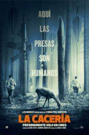 La cacería / La caza (The Hunt)