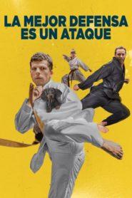 El arte de defenderse / La Mejor Defensa es un Ataque (The Art of Self-Defense)