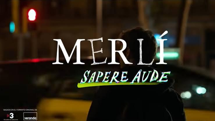 Merlí: Sapere Aude
