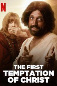 La Primera Tentación de Cristo (The First Temptation of Christ)