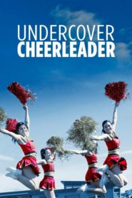 Porrista encubierta (Undercover Cheerleader)