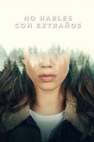 No Hables con Extraños (The Stranger)