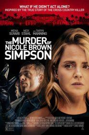 El asesinato de Nicole Brown Simpson (The Murder of Nicole Brown Simpson)