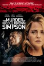 El asesinato de Nicole Brown Simpson (The Murder of Nicole Brown Simpson)