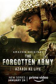 El Ejército Olvidado (The Forgotten Army – Azaadi Ke Liye)
