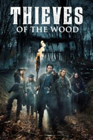 Los ladrones del bosque  (Thieves Of The Wood)