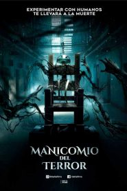 Manicomio del Terror (Patients of a Saint)