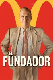 Hambre de poder / El fundador (The Founder)