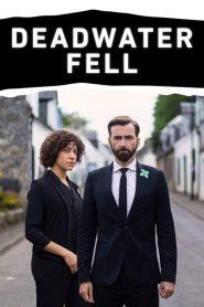 Deadwater Fell: Temporada 1
