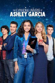 El universo en expansión de Ashley García (The Expanding Universe of Ashley Garcia)