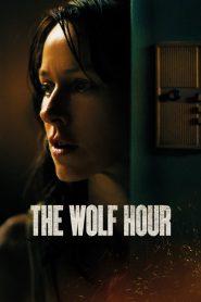 La hora del miedo (The Wolf Hour)