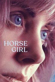 La chica que amaba a los caballos (Horse Girl)
