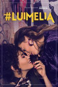 Luimelia: Temporada 1