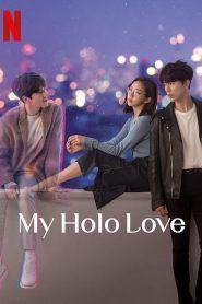 Holo, mi amor / Mi amor holo (My Holo Love)