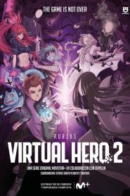 Virtual Hero: La Serie: Temporada 2