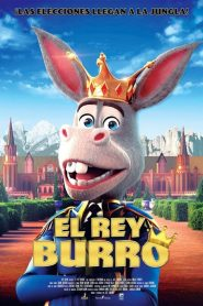 El rey Burro / Un rey extraordinario