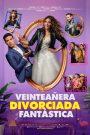 Veinteañera: Divorciada y Fantástica