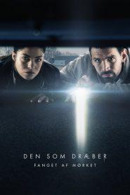 Darkness: La huella del crimen (Den som dræber – Fanget af mørket)
