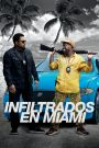 Infiltrados en Miami (Ride Along 2)