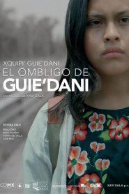 El ombligo de Guie'dani (Xquipi' Guie'dani)