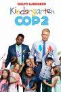Un policía en el kinder 2 / Poli de guardería 2 (Kindergarten Cop 2)