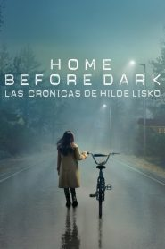Home Before Dark – Las crónicas de Hilde Lisko: Temporada 1