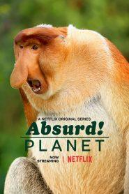 Un planeta absurdo (Absurd Planet)