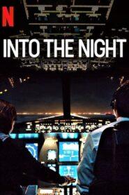 El camino de la noche (Into the Night)